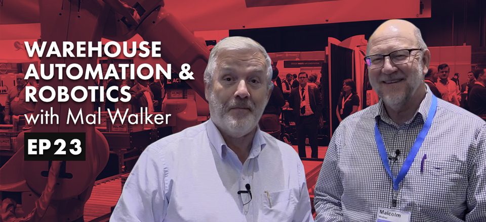 Warehouse Automation & Robotics with Mal Walker