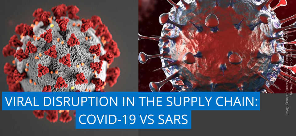 Supply Chain Disruption: How COVID-19 Stacks up Against SARS