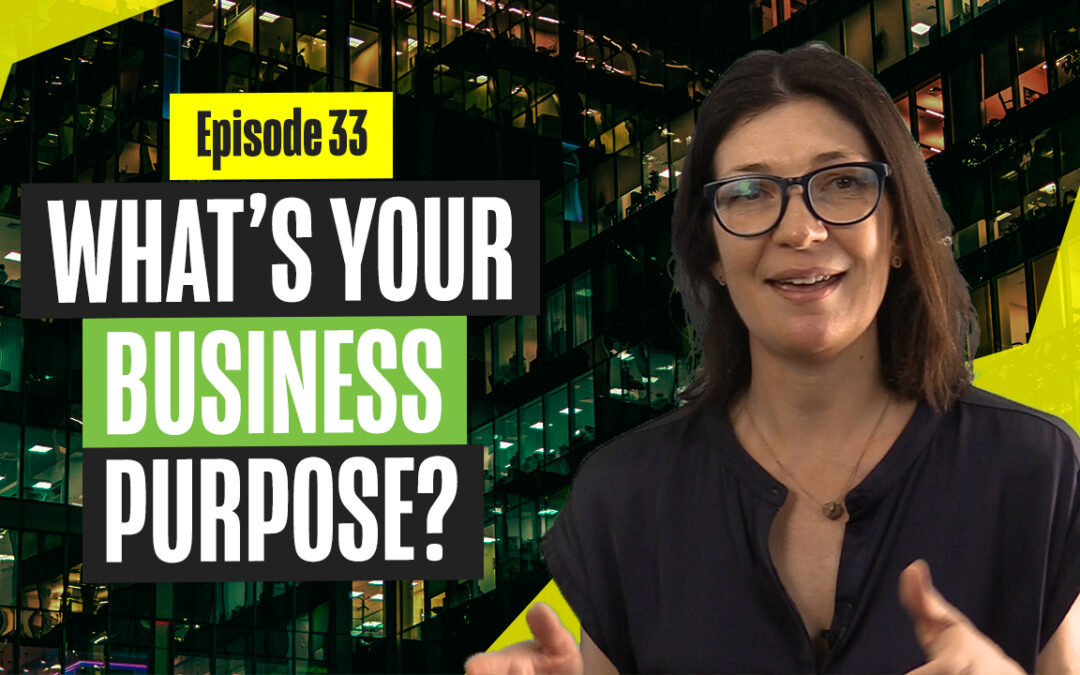 What's Your Business Purpose?