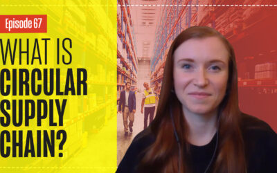 Circular Supply Chains with Deborah Dull – Supply Chain Sustainability