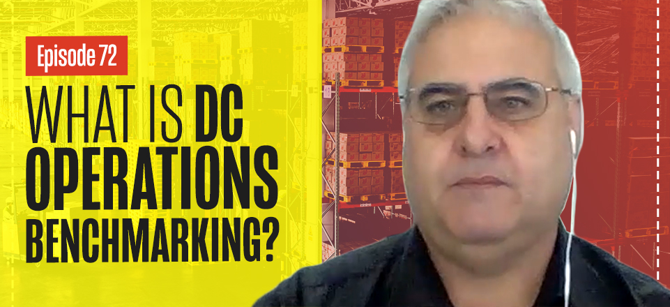 Distribution Center & Warehouse Operations Benchmarking with John Monck