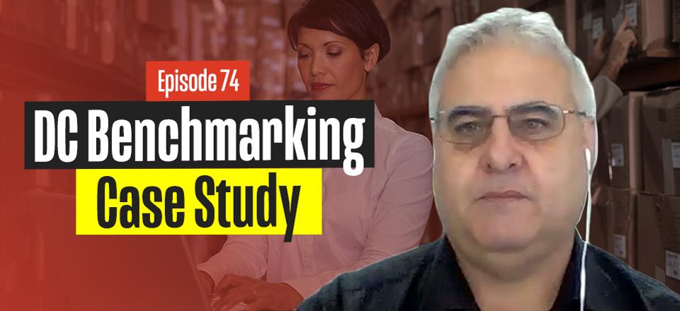 Warehouse & Distribution Centre Benchmarking Case Study with John Monck