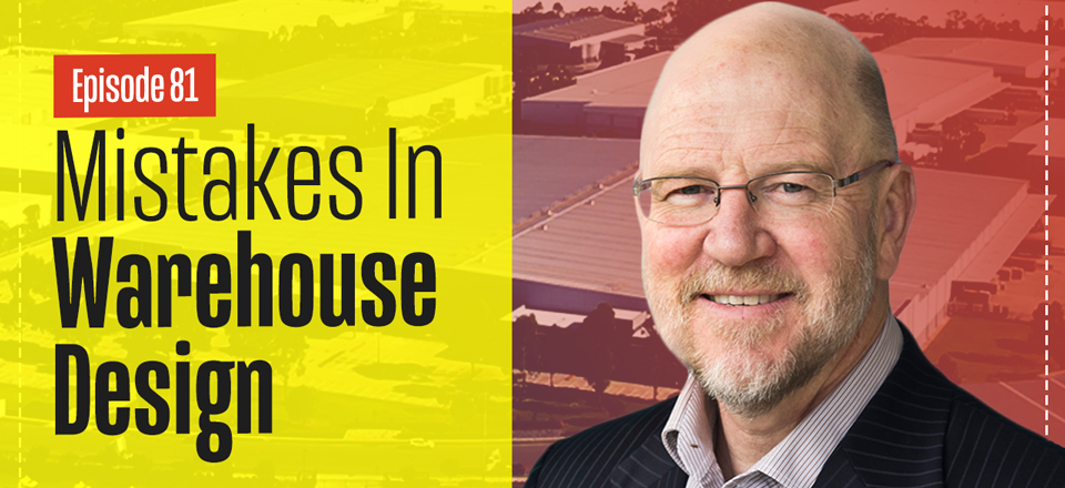 The Three Common Mistakes in Warehouse Design